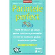 Parintele perfect - 2 vol.