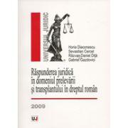 Raspunderea juridica in domeniul prelevarii si transplantului in dreptul roman