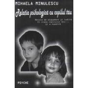 Relatia psihologica cu copilul tau