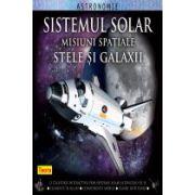 Sistemul Solar. Misiuni spatiale. Stele si Galaxii