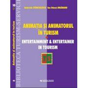Animatia si Animatorul in turism