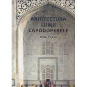 Arhitectura Lumii Capodoperele
