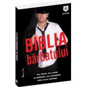 Biblia bărbatului / Man. The Book