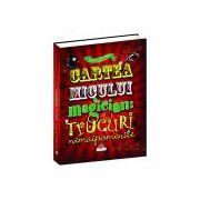 Cartea micului magician - trucuri nemaipomenite
