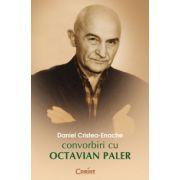 Convorbiri cu Octavian Paler