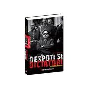 Despoti si dictatori de la Nero la Saddam Husein