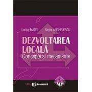 Dezvoltarea locala. Concepte si mecanisme