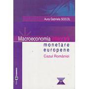 Macroeconomia integrarii monetare europene - Cazul Romaniei