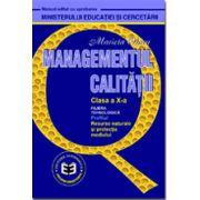 Managementul calitatii CL. X