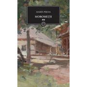 Moromeţii - vol II.