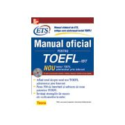 Manual oficial pentru TOEFL : Noul test TOEFL administrat prin Internet