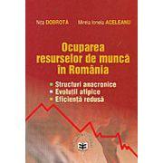 Ocuparea resurselor de munca in Romania