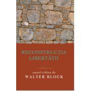 Reconstructia libertatii