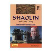 Shaolin. Nei Jin Qi Gong. Tehnici de vindecare