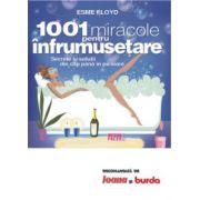 1001 miracole pentru infrumusetare ...