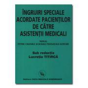 Manual de ingrijiri speciale acordate pacientilor de asistenti medicali  pentru colegiile si scolile postliceale sanitare