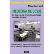 Medicina ne ucide