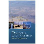 Mongolia lui Ginghis Han