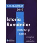 Bacalaureat 2010 - Istoria Romanilor sinteze si teste enunturi si rezolvari