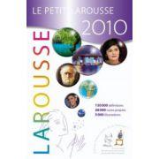 Le Petit Larousse illustré 2010. Le plus Petit Dictionnaire Larousse
