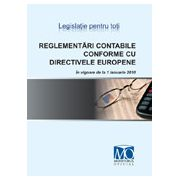 Reglementari contabile conforme cu directivele europene (OMFP 3055/2009 - in vigoare de la 01.01.2010)