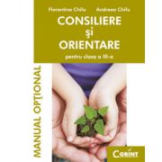 CONSILIERE SI ORIENTARE MANUAL CLS. A III-A