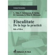 Fiscalitate. De la lege la practica. Editia 7