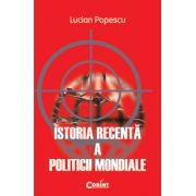 ISTORIA RECENTA A POLITICII MONDIALE