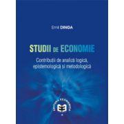 Studii de economie.Contributii de analiza logica, epistemologie si metodologica