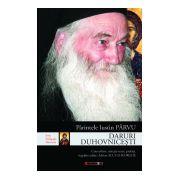 DARURI DUHOVNICEŞTI. Ediţia a II-a adăugită. Convorbire, selecţie texte, prefaţă, îngrijire ediţie: Adrian ALUI GHEORGHE