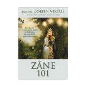 •  Zâne 101. Introducere în conectarea, lucrul şi vindecarea cu zâne şi alte spirite elementare