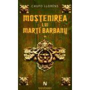 Mostenirea lui Marti Barbany (2 volume )