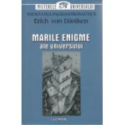 Erich von Daniken 2. Marile Enigme ale Universului
