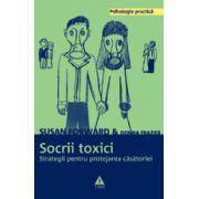 Socrii toxici. Strategii pentru protejarea căsătoriei