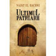 Ultimul patriarh