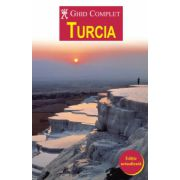 Ghid complet Turcia - editie actualizata