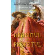 Asasinul si profetul