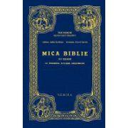Mica Biblie cu icoane la indemana tuturor crestinilor