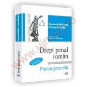 Drept penal roman. Partea generala - Contine in extras Partea generala din Noul Cod penal - Editia a VIII-a, revazuta si adaugita