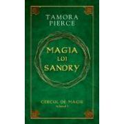 """Magia lui Sandry - vol.I din seria """"Cercul de magie"""""""