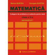 Matematica. Clasa a V-a. Culegere de probleme si subiecte pentru teze. Semestrul I