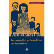 Recomandări psihanalitice pentru mame