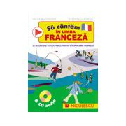 Sa cantam in limba franceza & CD audio