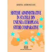 Sisteme administrative in statele din Uniunea Europeana. Studii comparative