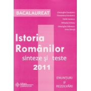 Bacalaureat 2011 - Istoria Romanilor sinteze si teste- Enunturi si rezolvari