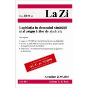 Legislatia in domeniul sanatatii si al asigurarilor de sanatate (actualizat 25.09.2010)