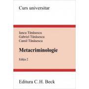 Metacriminologie. Editia 2
