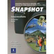 SNAPSHOT (Intermediate, Student s Book) - Manual de limba engleza pentru clasa a VIII-a