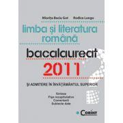 LIMBA SI LITERATURA ROMANA. BACALAUREAT 2011 si Admitere in invatamantul superior