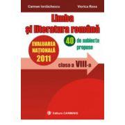 Limba si literatura romana. Evaluarea nationala 2011.